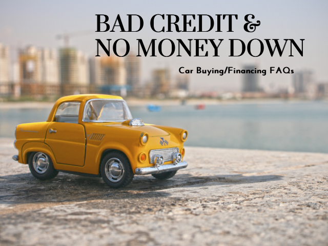 Essential FAQs for obtaining Bad Credit No Money Down Car Loans
