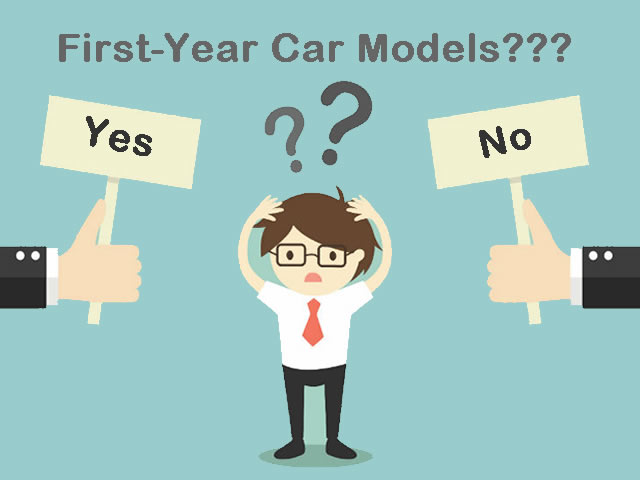 Learn How to make a Decision for buying a First-Year Car Model